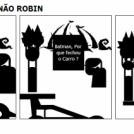 BATMAN & ROBIN NÃO ROBIN