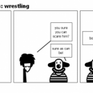 im scared of clowns: wrestling