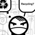 Recyclers!