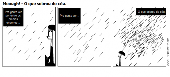 Meough! - O que sobrou do céu.