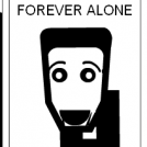 Dude #19- Forever alone