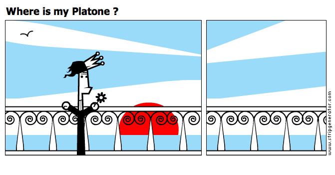 Where is my Platone ?