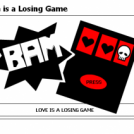 Love is a Losing Game