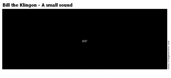 Bill the Klingon - A small sound