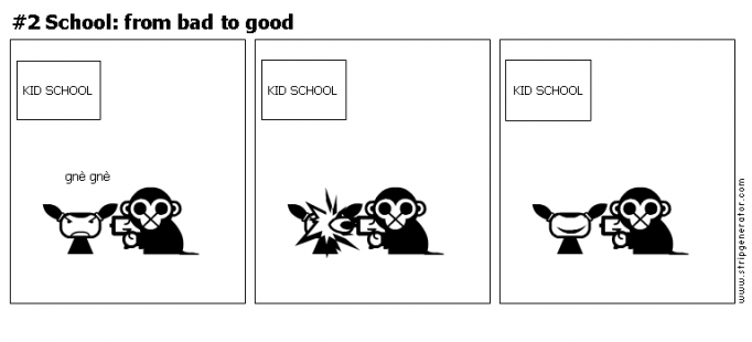#2 School: from bad to good