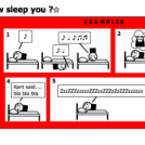 Tell the truth! How sleep you ?