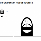 :::le character le plus facile:::