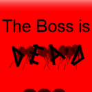 The Boss is Dead: Title