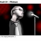Portrait IV : Phiman