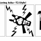 True Philo-sophy--Saving Asha--T2 Style!