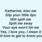 Katherine Kiss Me