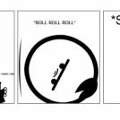 Roll Roll Roll