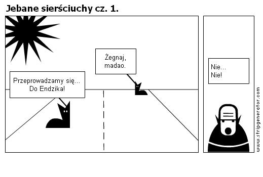 Jebane sierściuchy, cz. 1.