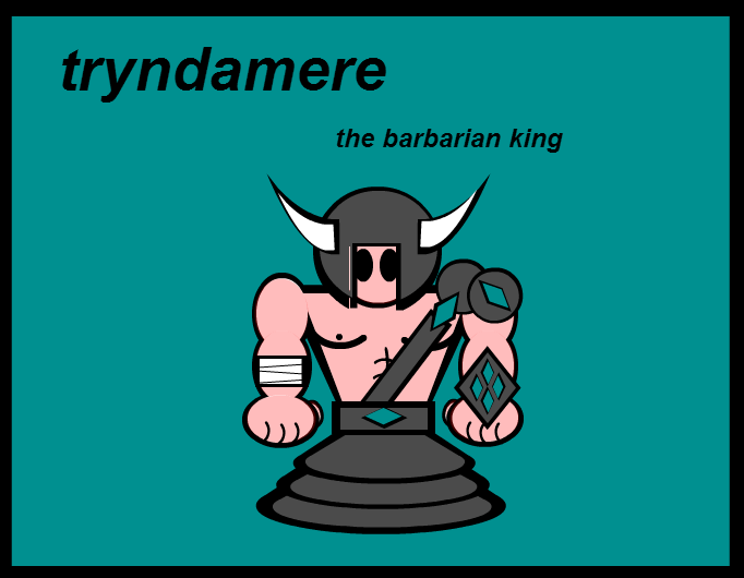 league of SG: tryndamere, the barbarian king