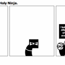 Father, Son, and The Holy Ninja.