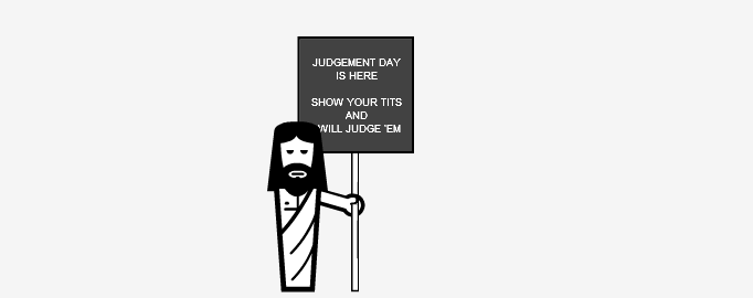 Judgement Day.