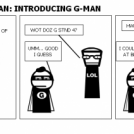 ADVNTRS OF LOLMAN: INTRODUCING G-MAN
