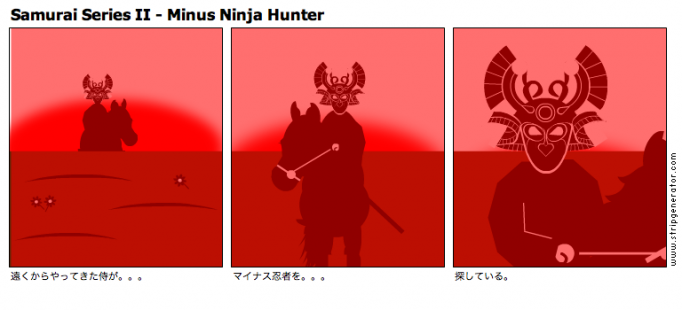 Samurai Series II - Minus Ninja Hunter