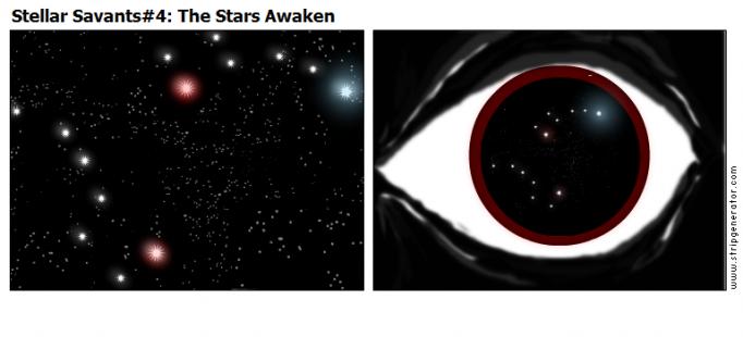 Stellar Savants#4: The Stars Awaken
