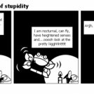 The inescapability of stupidity