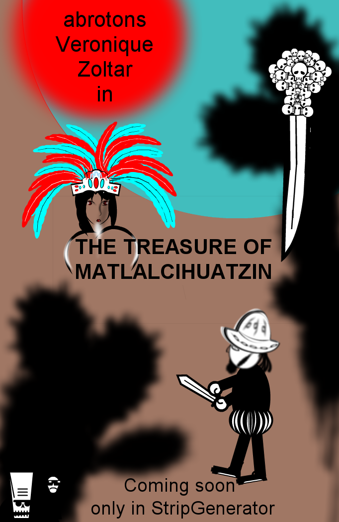 The Treasure of Matlalcihuatzin. Coming soon 2
