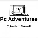 Pc adventures : Firewall