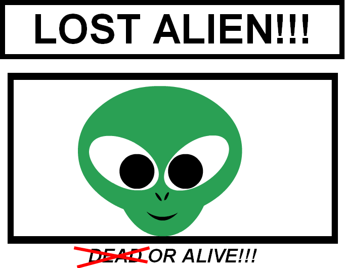 I'm looking for my lost alien...
