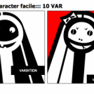 :::le character facile::: 10 VAR