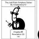 The Just Plain Scripture Series/ Chapter  # 5