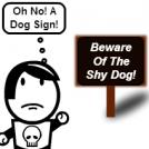 Shy Dog!