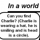 Find Charlie.