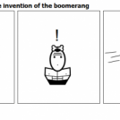 20 Seconds before the invention of the boomerang
