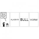 Alaskin Bull Worm!