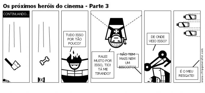 Os próximos heróis do cinema - Parte 3