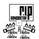 R.I.P generator