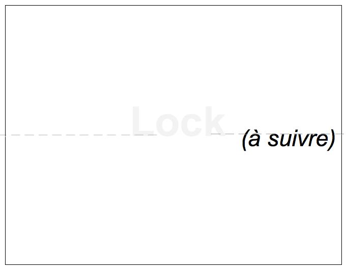=== Lock (à suivre)