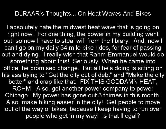 205: DLRAAR's Thoughts.. On Heat Waves And Bikes