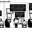 The Adventures of Dead Steve 005