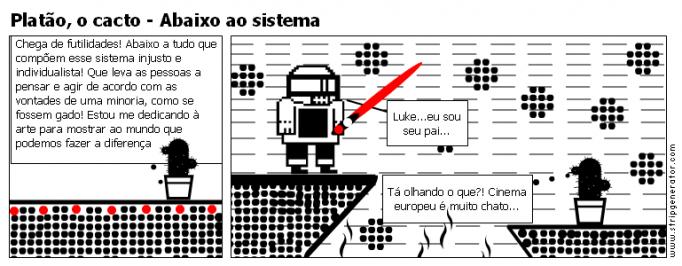 Platao, o cacto - Abaixo ao sistema