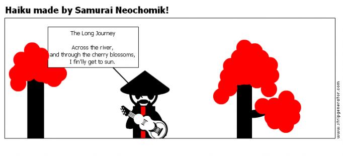 Haiku made by Samurai Neochomik!