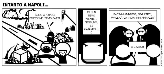 INTANTO A NAPOLI...
