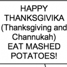 Happy Thanksgivika