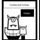 Cycloop and Cycloop. 'Hungry'