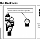 The Reason You Fear The Darkness