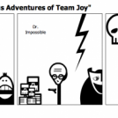 "Cast of ""The Perilous Adventures of Team Joy&"