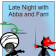 Late Night with Abba and Farri