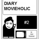 Diary Movieholic #2