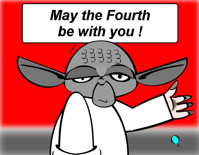 May the Fourth be with you !