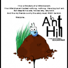 welcome.. to Ant Hill.