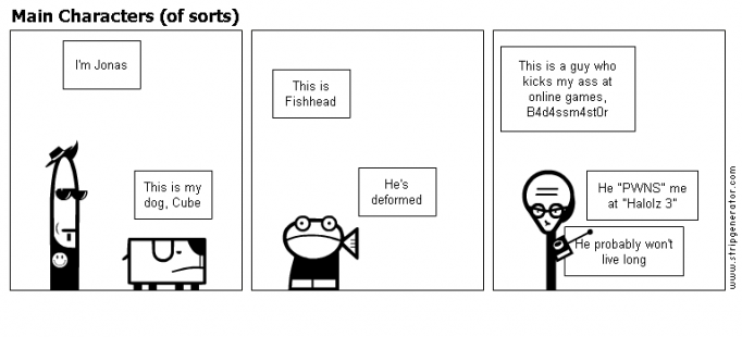 Main Characters (of sorts)